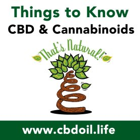 Things To Know, CBD & Cannabinoids